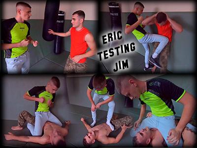 Eric Testing Jim
