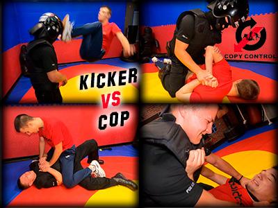 Kicker vs Cop