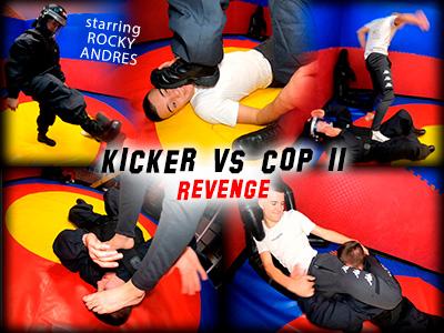 Kicker vs Cop 2 Revenge