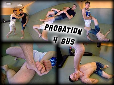 Probation 4 Gus