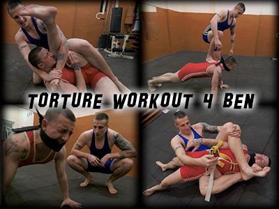 Torture Workout 4 Ben